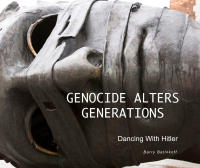 Genocide Alters Generations